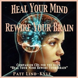 Heal Your Mind, Rewire Your Brain CD