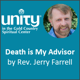 Death Is My Advisor by Rev Jerry Farrell