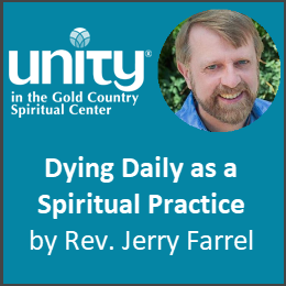 Rev Jerry Farrell - Dying Daily as a Spiritual Practice